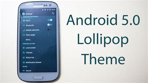 themes galaxy s3 download samsung galaxy s3 android 5 0 lollipop theme download and