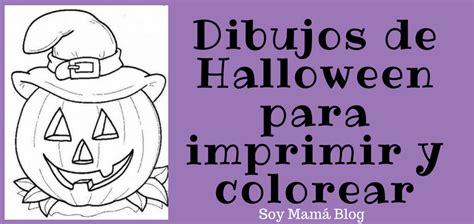 imagenes octubre para colorear dibujos de halloween para imprimir y colorear soy mama blog