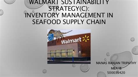 Walmart Mba Supply Chain Intern by Walmart Sustainability Strategy C Inventory Management