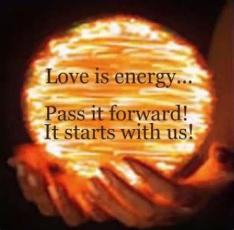 images of love energy love energy pass it forward ronmamita s blog