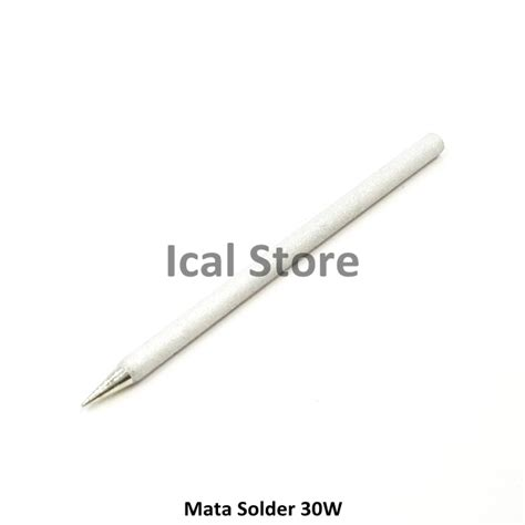 Mata Solder Kecil Kualitas Bagus mata solder 30 watt kualitas bagus ical store ical store