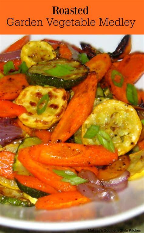 Roasted Garden Vegetables Roasted Garden Vegetable Medley