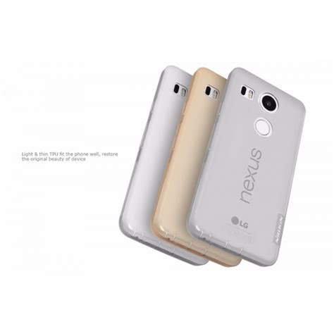 Nillkin Lg Nexus 5x by Nillkin Nature Tpu For Lg Nexus 5x Transparent