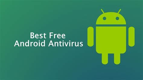 best free android antivirus for your smartphone test