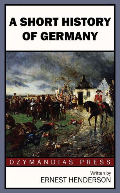 a history of germany books a history of germany by ernest henderson nook book