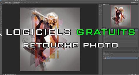 Modification Photo by 5 Logiciels Gratuits Pour Retoucher Tes Photos Facilement