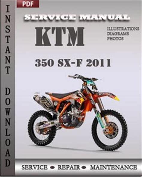 Ktm 350 Exc F Service Manual 2011 Ktm 350 Sx F Workshop Service Repair Manual