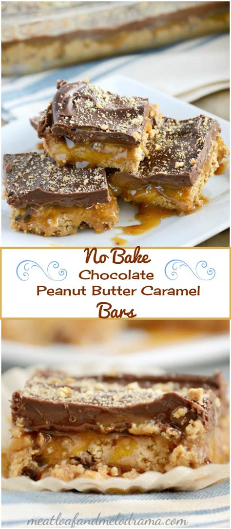 no bake peanut butter bars with chocolate on top no bake chocolate peanut butter caramel bars meatloaf and melodrama