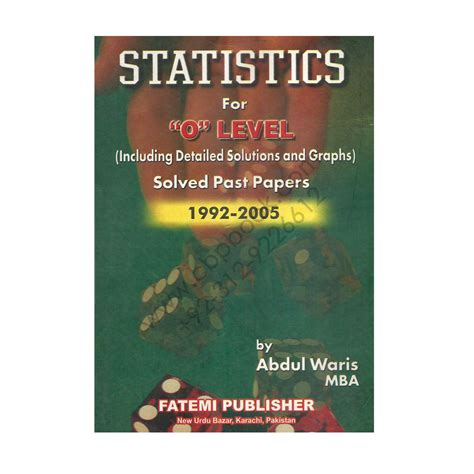 Statistics Book For Mba by Statistics For O Level Solved Past Papers 1992 2005 By