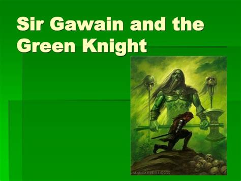 Sir Gawain And The Green Essay Topics by Ppt Sir Gawain And The Green Powerpoint Presentation Id 6179261