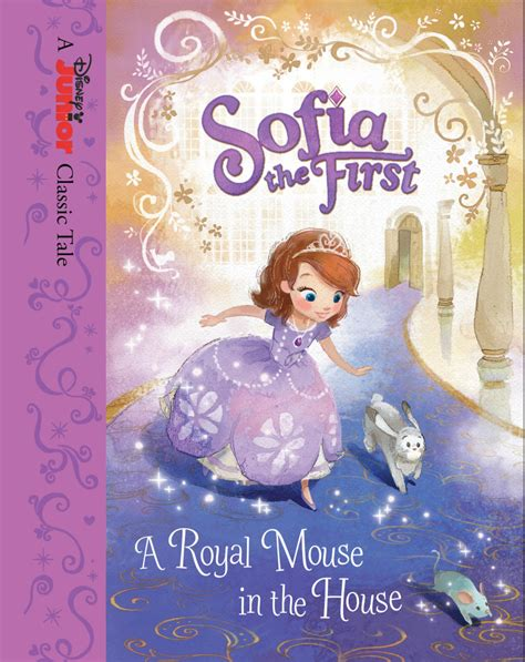 Pdf Mickeys Disneyland Bill Scollon by Sofia The A Royal Mouse In The House Disney Books