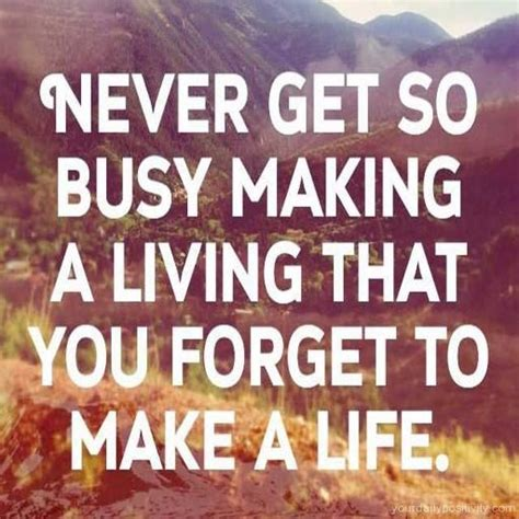 busy earning a living to make your fortune discover the psychology of achieving your goals books busy quotes quotesgram