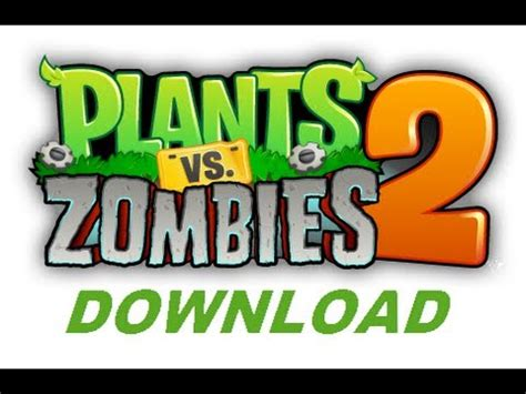 plants vs zombies full version software download plants vs zombies 2 download plants vs zombies 2 free