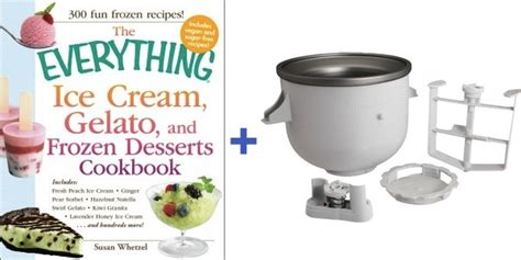 my stand mixer maker attachment cookbook 100 deliciously simple recipes using your 2 quart stand mixer attachment for frozen books lemon lime soda sorbet a kitchenaid attachment