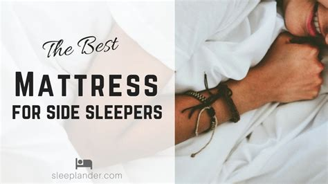 What Mattress Is Best For Side Sleepers by Which Mattress Is Best For Side Sleepers Reviews And