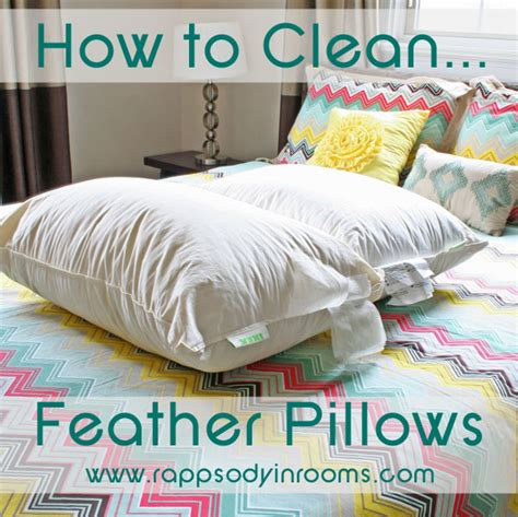 How To Freshen Pillows - how to clean feather pillows rhapsody in rooms