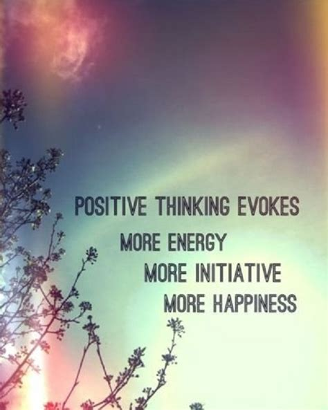 Positive Thinking Quotes Positive Thoughts Quotes