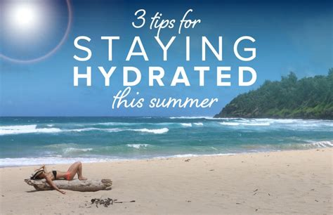 3 hydration tips 3 hydration tips to survive this heat