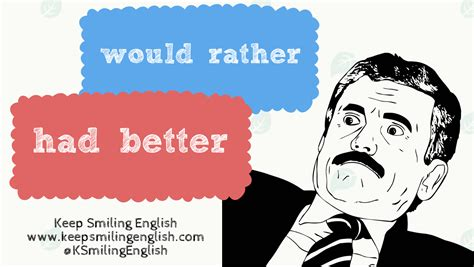 had better to v confusing verbs 3 would rather had better kse