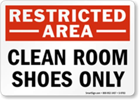 Restricted Room by Clean Room Shoes Only Restricted Area Sign Sku S 9763