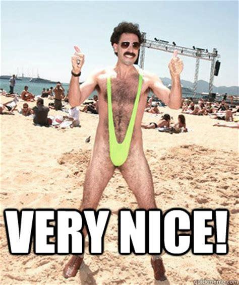 Borat Very Nice Meme - very nice borat i like quickmeme
