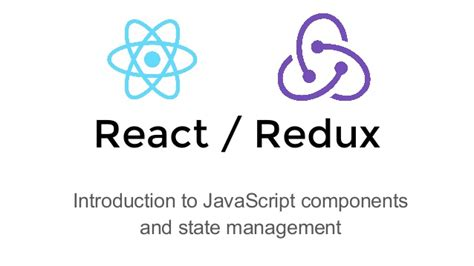 react js layout manager react js and redux overview