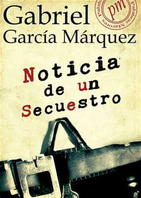 libro noticia de un secuestro descargar el libro noticia de un secuestro gratis pdf epub