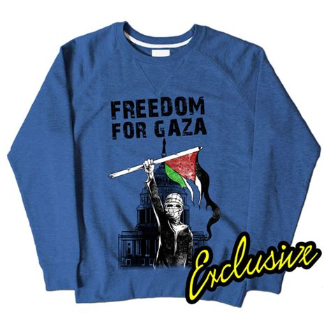 T Shirt Freedom For Gaza freedom for gaza blue sweatshirt 163 24 99
