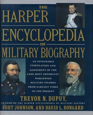 biography encyclopedia book the harper encyclopedia of military biography by trevor n