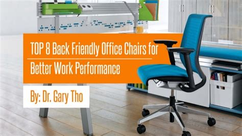 8 back friendly office chairs for better work performance