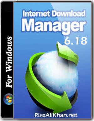 internet download manager 6 18 build 11 full version free download internet download manager 6 18 build 5 full version free