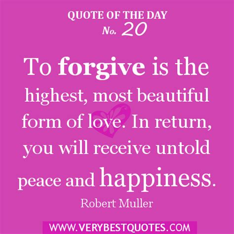 forgiveness quotes how to give and receive the power of forgiveness love in action