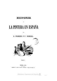 HISTORIA DE LA PINTURA EN ESPAÑA. T. 1 POR FRANCISCO PÍ Y