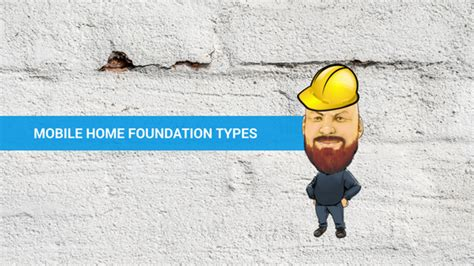 mobile home foundation types all you need to know mobile home foundation types all you need to know