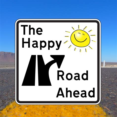 the road ahead inspirational stories of open hearts and minds books the happy road ahead