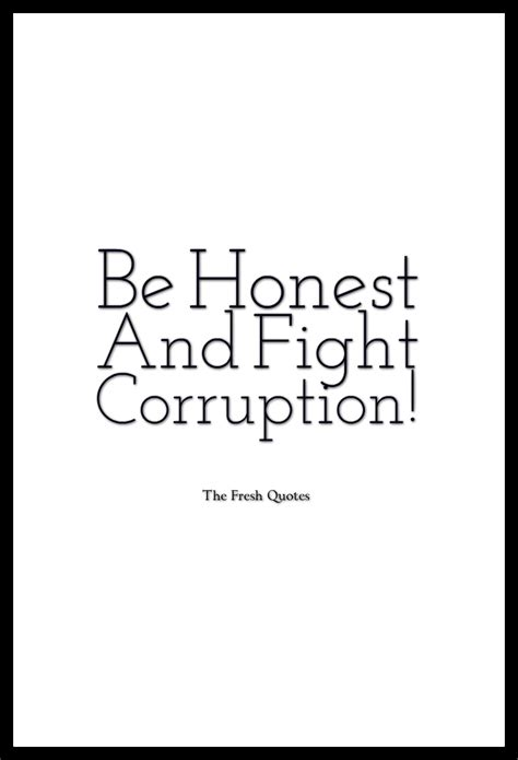 My Vision Of Corruption Free India Essay by Be Honest And Fight Corruption Quotes Slogans