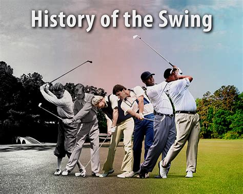 the history of swing history of great golfers in one swing integrated