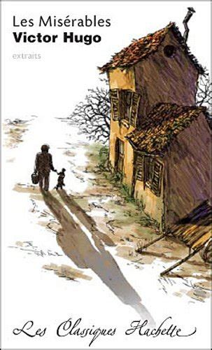 les misã rables children s edition books les miserables extraits edition 9782011691842