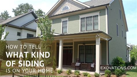 what kind of siding is on my house how can i tell what type of siding is on my home