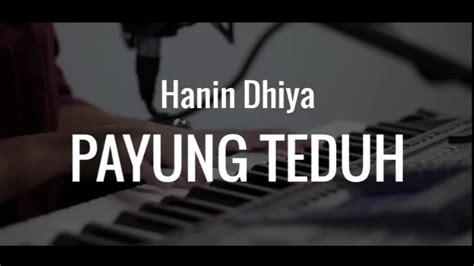 download mp3 akad cover hanin akad payung teduh cover by hanin dhiya lyrics lyric