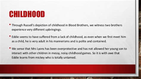 themes and quotes in blood brothers blood brothers mickey and eddie and childhood act 1