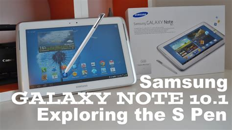 S Pen Samsung Galaxy Note 10 1 by Samsung Galaxy Note 10 1 Exploring The S Pen