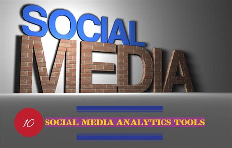 best social media analytics tools top 10 social media analytics tools for marketers social