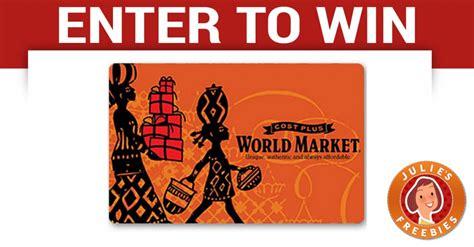 World Market Gift Card - win a world market gift card julie s freebies