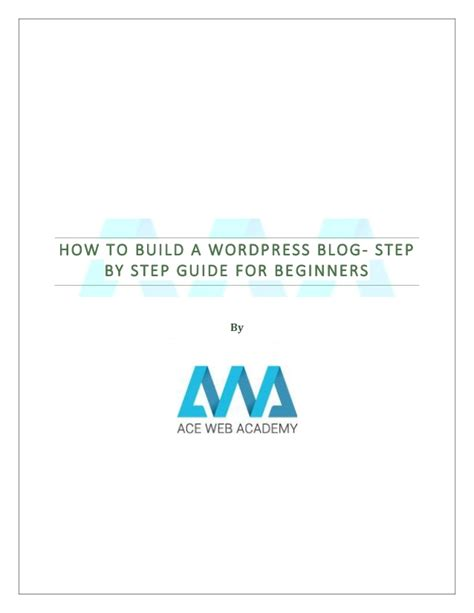 wordpress tutorial for beginners step by step pdf how to build a wordpress blog step by step guide for