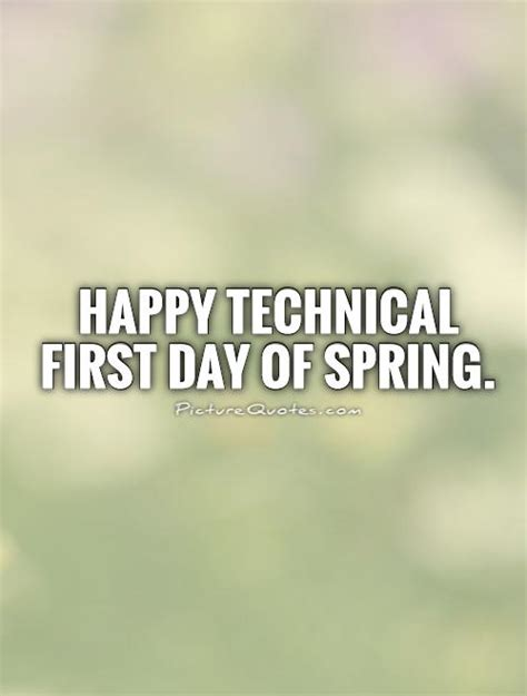 First Day Of Spring Quotes Quotesgram | first day of spring quotes and sayings quotesgram