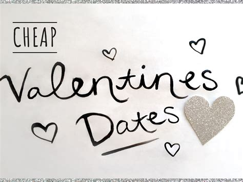 inexpensive things to do for valentines day 10 adorable and cheap things to do this s day