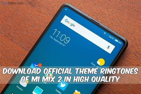 themes ringtone 2017 download official theme ringtones of mi mix 2 in high quality