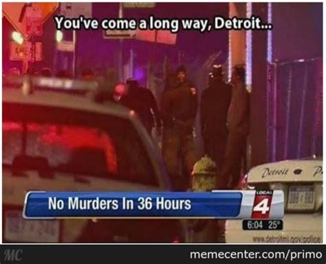 Detroit Meme - the 25 funniest detroit memes that are too real