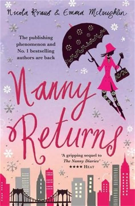 the nanny a novel books nanny returns nanny diaries book 2 by nicola kraus and
